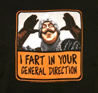 Fart In Your General Direction